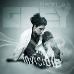 Invisible - Skylar Grey