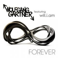 Forever - Wolfgang Gartner & Will I Am