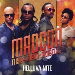 Helluva Nite - Madcon & Ludacris & Maad Moiselle