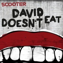 David Doesn't Eat - Scooter