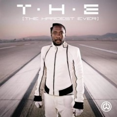 T.H.E. (The Hardest Ever) - Will I Am Feat. Mick Jagger & Jennifer Lopez