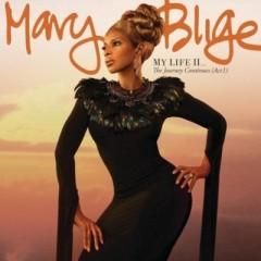 Ain't Nobody - Mary J. Blige