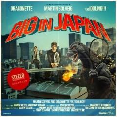 Big In Japan - Martin Solveig feat. Dragonette
