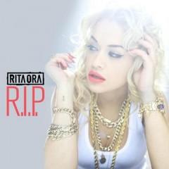 R.I.P. - Rita Ora Feat. Tinie Tempah