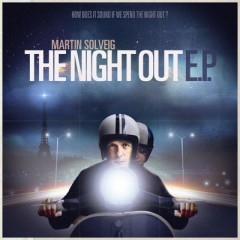 The Night Out - Martin Solveig