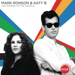 Anywhere In The World - Mark Ronson & Katy B