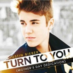Turn To You - Justin Bieber