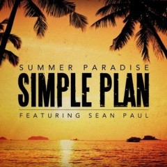 Summer Paradise - Simple Plan feat. Sean Paul