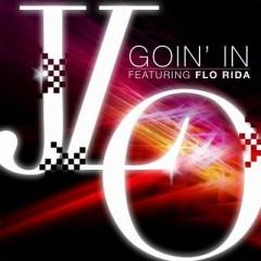 Goin' In - Jennifer Lopez Feat. Flo Rida