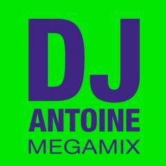 Megamix - Dj Antoine