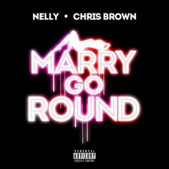 Merry Go Round - Nelly & Chris Brown
