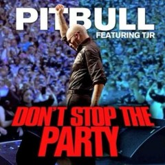 Don't Stop The Party - Pitbull feat. Tjr