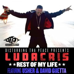 Rest Of My Life - Ludacris feat. Usher & David Guetta