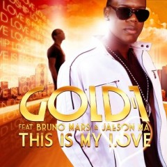 This Is My Love - Gold 1 & Bruno Mars & Jaeson Ma