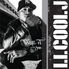 Take It - L.L. Cool J. & Fat Joe