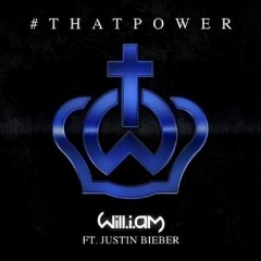 #That Power - Will I Am Feat. Justin Bieber