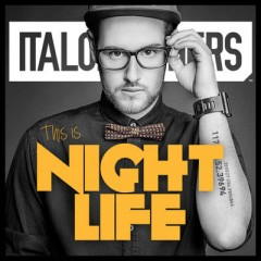 This Is Nightlife - Italobrothers