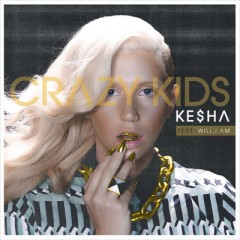 Crazy Kids (Remix) - Kesha Feat. Will I Am