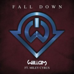 Fall Down - Will I Am Feat. Miley Cyrus