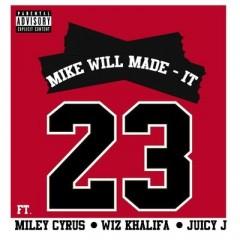 23 - Mike Will Made It & Wiz Khalifa & Juicy J & Miley Cyrus