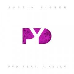 Pyd - Justin Bieber & R. Kelly