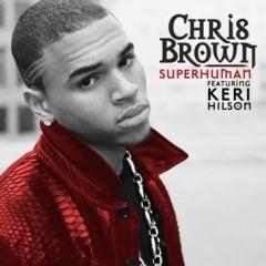 Superhuman - Chris Brown & Keri Hilson