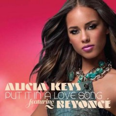 Put It In A Love Song - Alicia Keys & Beyonce