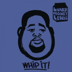 Whip It - Lunchmoney Lewis feat. Chloe Angelides