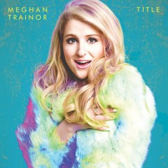 No Good For You - Meghan Trainor