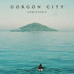 Unmissable - Gorgon City & Zak Abel