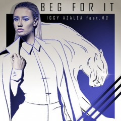 Beg For It - Iggy Azalea & Mo