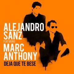 Deja Que Te Bese - Alejandro Sanz feat. Marc Anthony