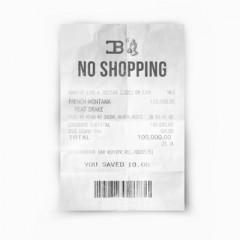 No Shopping - French Montana feat. Drake