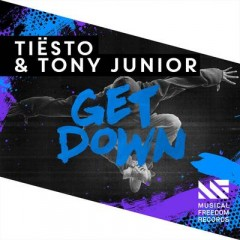Get Down - Tiesto & Tony Junior