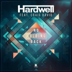 No Holding Back - Hardwell Feat. Craig David
