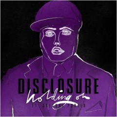 Holding On - Disclosure feat. Gregory Porter