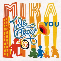 Talk About You - Mika