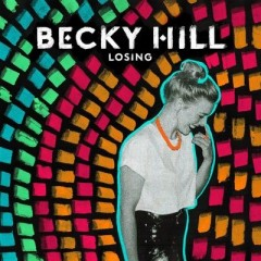 Losing - Becky Hill