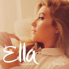 Yours - Ella Henderson