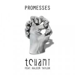 Promesses - Tchami feat. Kaleem Taylor