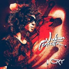I Cry - Julian Perretta