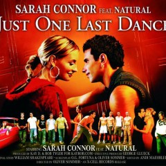 Just One Last Dance - Sarah Connor feat. Natural
