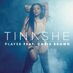 Player - Tinashe Feat. Chris Brown