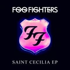 Saint Cecilia - Foo Fighters