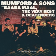 There Will Be Time - Mumford & Sons feat. Baaba Maal