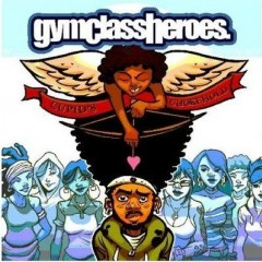 Cupid's Chokehold - Gym Class Heroes feat. Patrick Stump