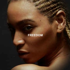 Freedom - Beyonce Knowles Feat. Kendrick Lamar