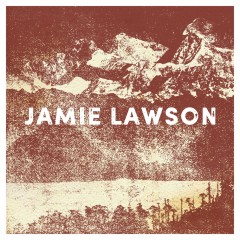 Don't Let Me Let You Go - Jamie Lawson