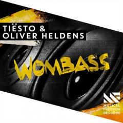 Wombass - Tiesto & Oliver Heldens
