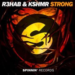 Strong - R3hab & Kshmr
